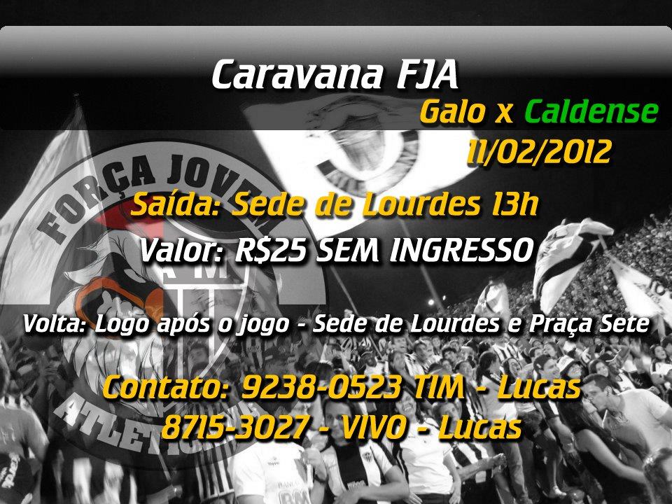 395679 278748148858172 195718120494509 726856 1809055281 n Caravana   Galo x Caldense